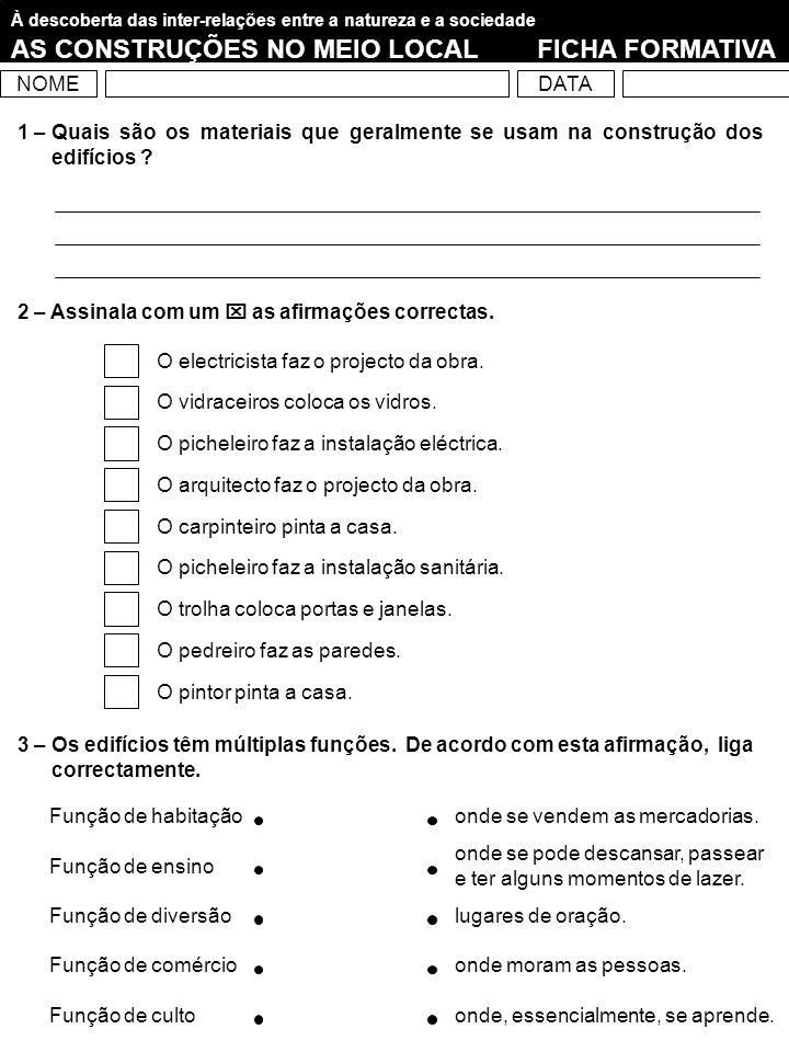 AS CONSTRUÇÕES NO MEIO LOCAL FICHA FORMATIVA