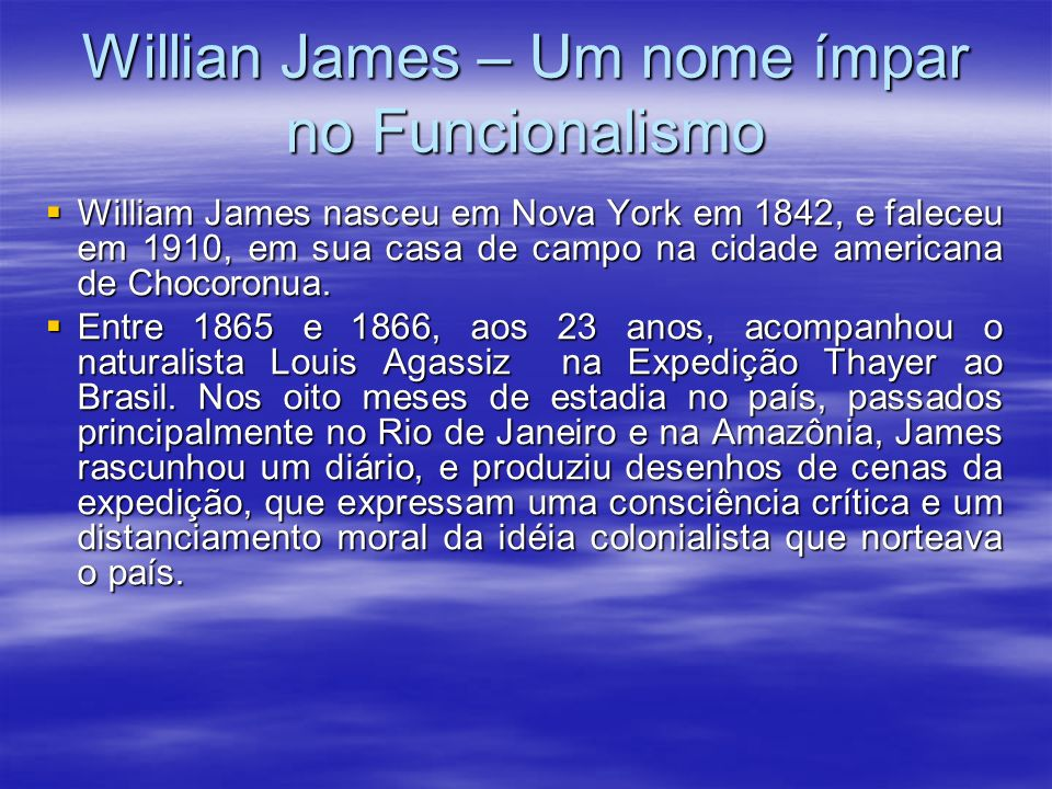 Willian James – Um nome ímpar no Funcionalismo