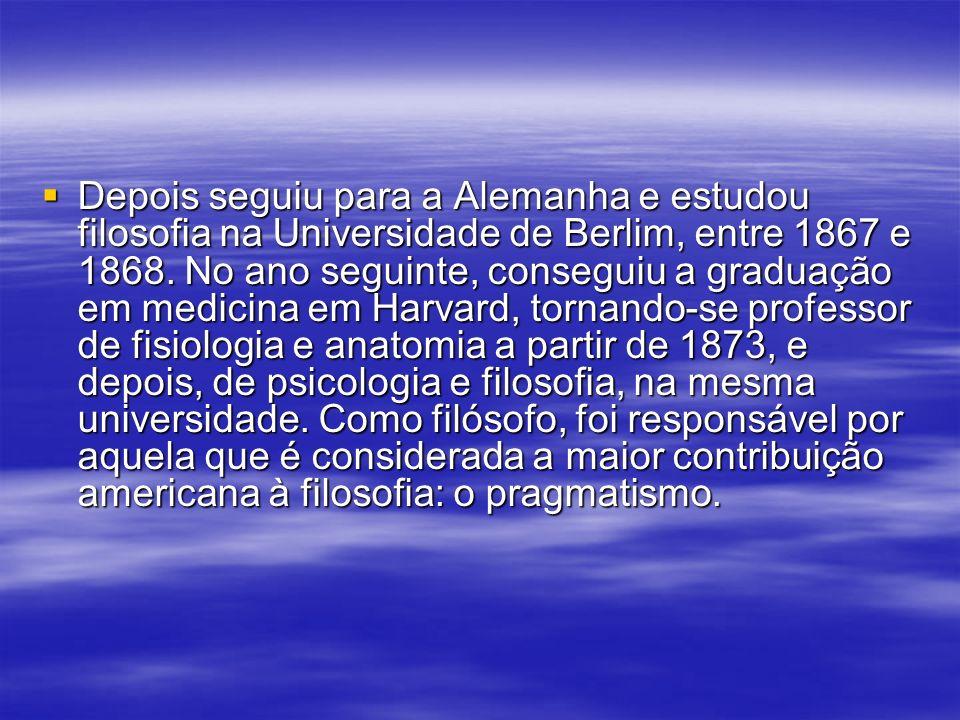 Depois seguiu para a Alemanha e estudou filosofia na Universidade de Berlim, entre 1867 e 1868.