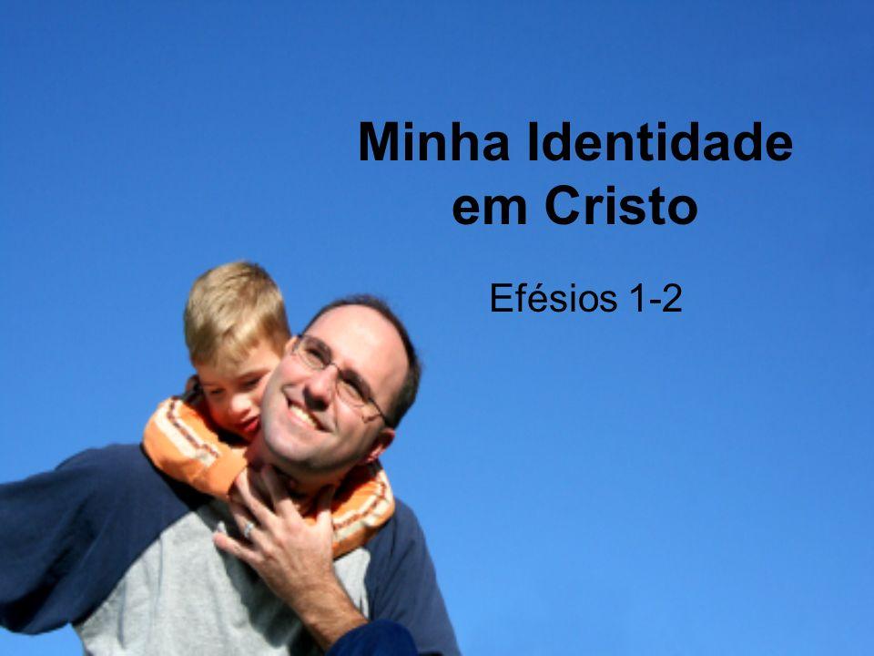 Minha Identidade em Cristo