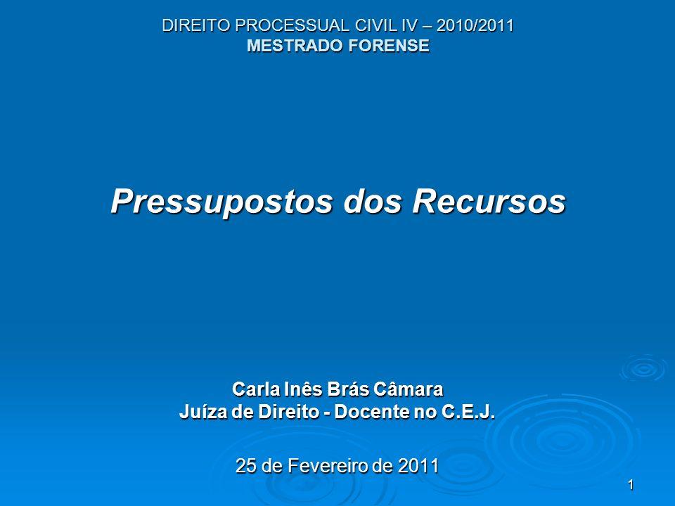 DIREITO PROCESSUAL CIVIL IV – 2010/2011 MESTRADO FORENSE