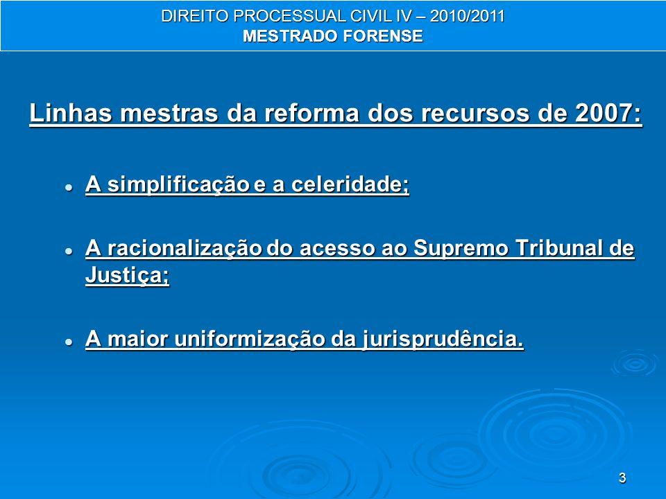 Linhas mestras da reforma dos recursos de 2007: