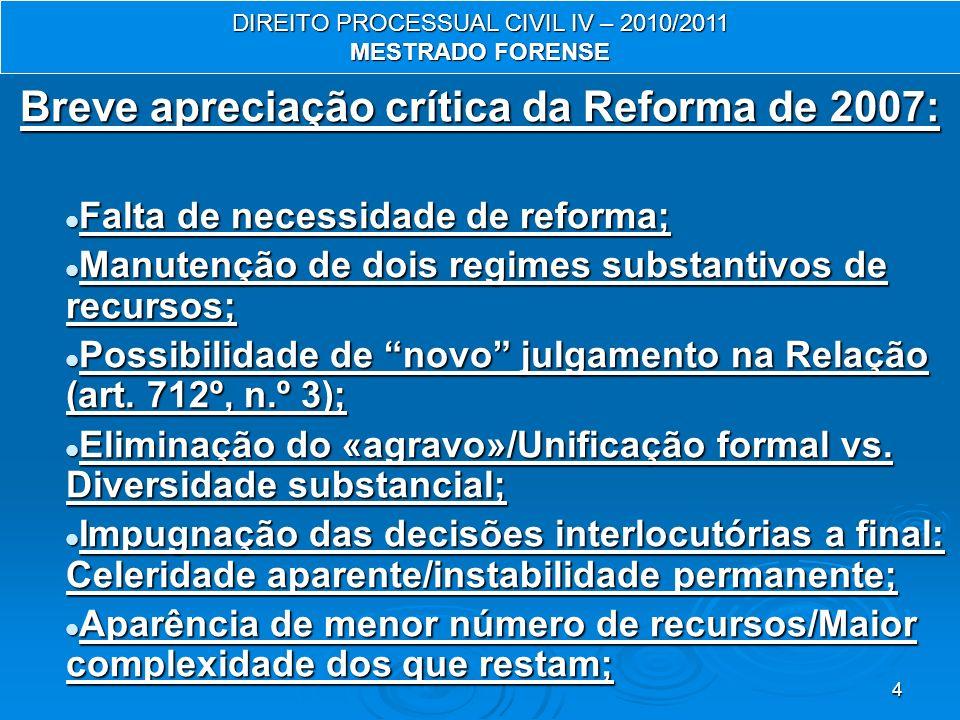 Breve apreciação crítica da Reforma de 2007:
