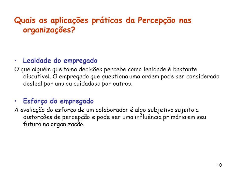 Quais as aplicações práticas da Percepção nas organizações