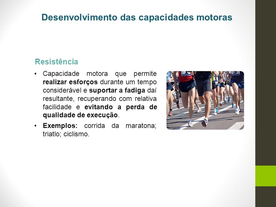 Desenvolvimento das capacidades motoras