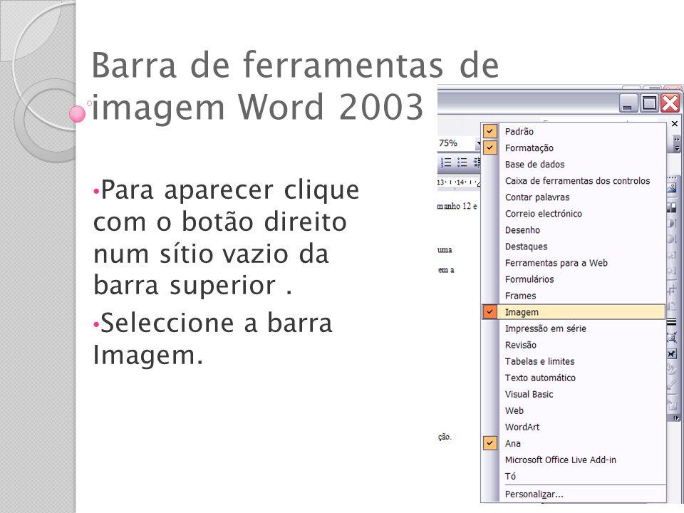 Barra de ferramentas de imagem Word 2003