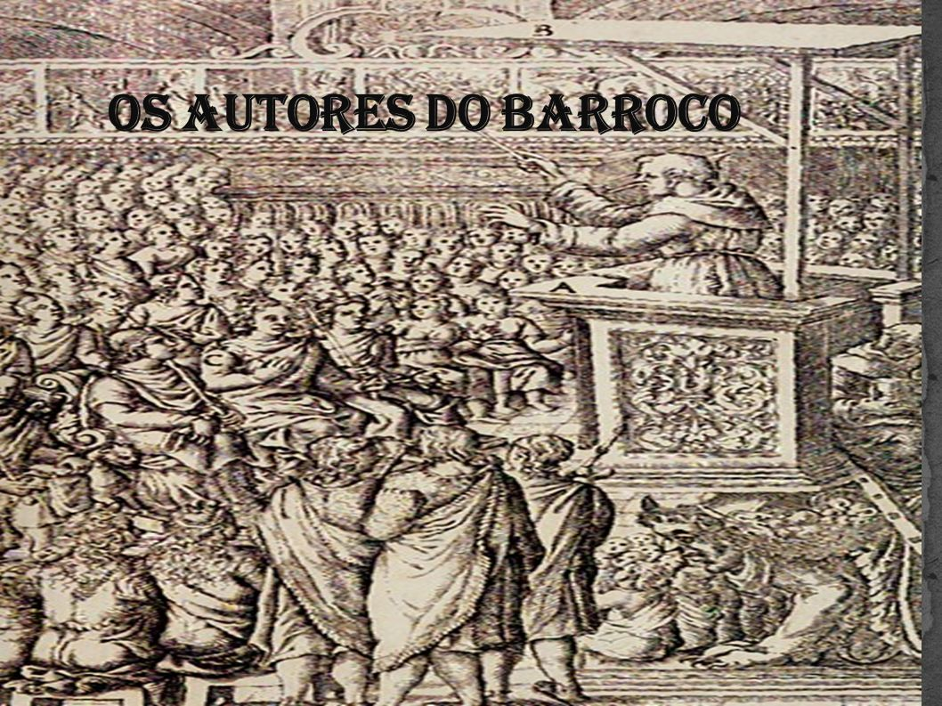 OS AUTORES DO BARROCO