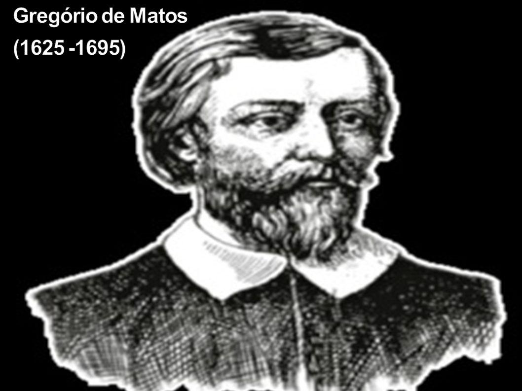 Gregório de Matos (1625 -1695)