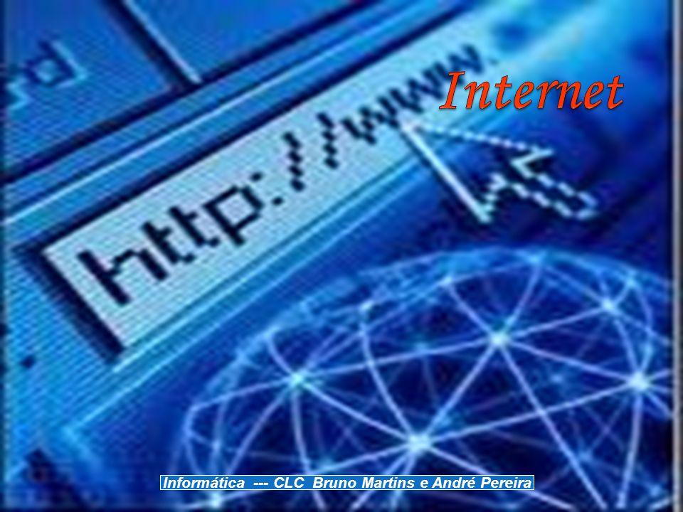 Informática --- CLC Bruno Martins e André Pereira