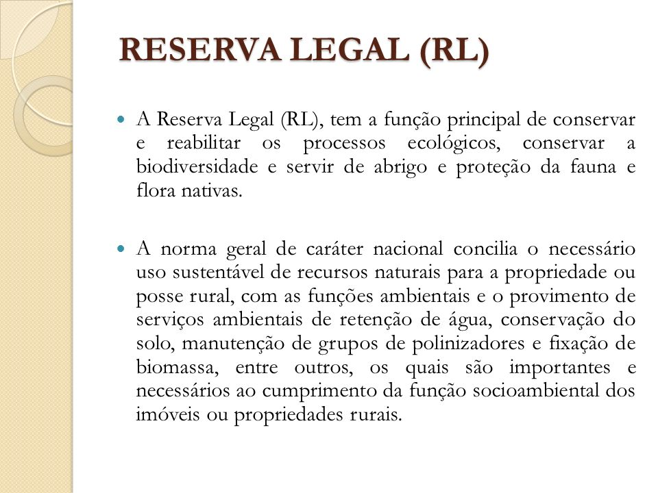 RESERVA LEGAL (RL)