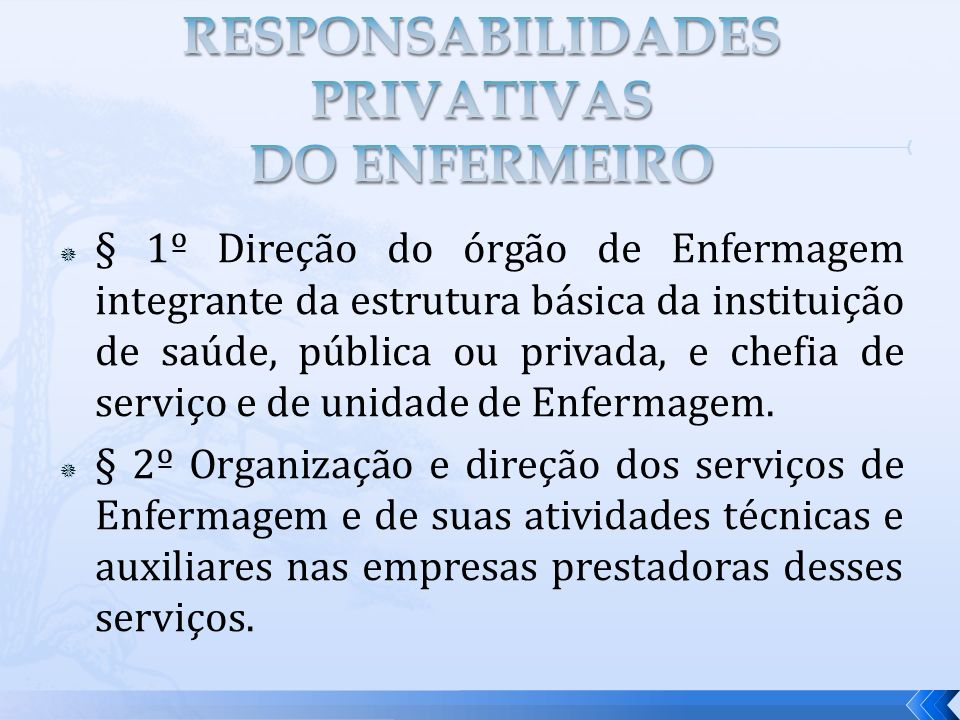 RESPONSABILIDADES PRIVATIVAS DO ENFERMEIRO