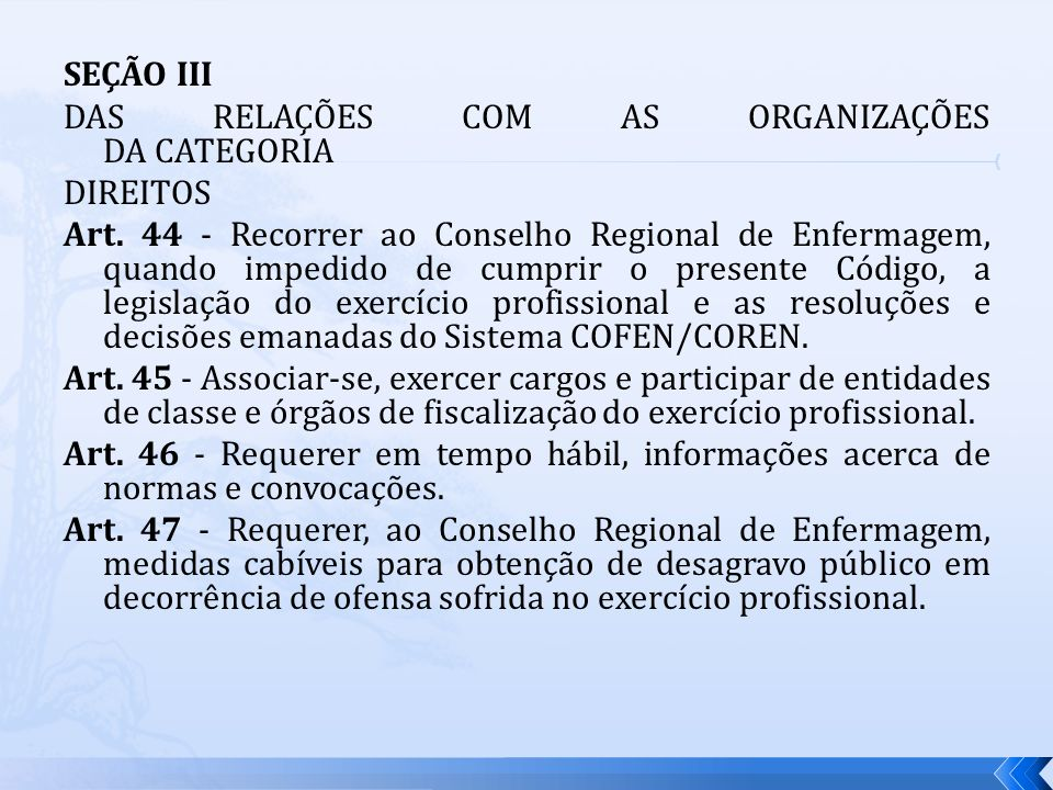 SEÇÃO III DAS RELAÇÕES COM AS ORGANIZAÇÕES DA CATEGORIA DIREITOS Art
