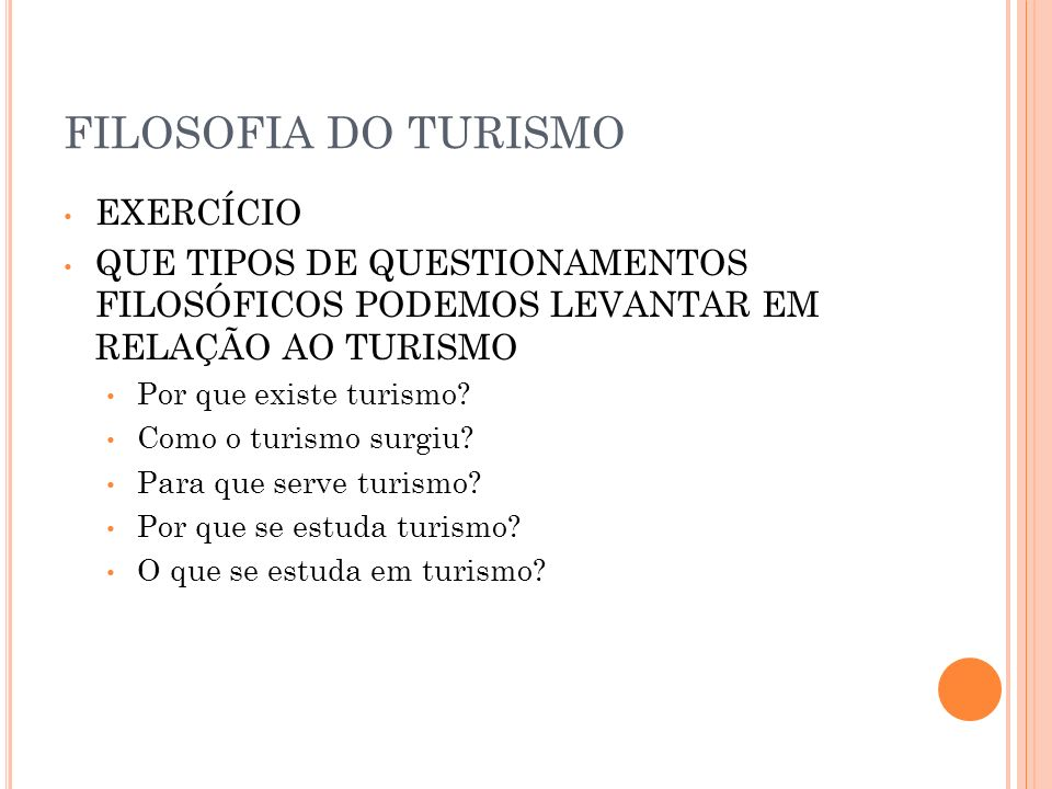 FILOSOFIA DO TURISMO EXERCÍCIO