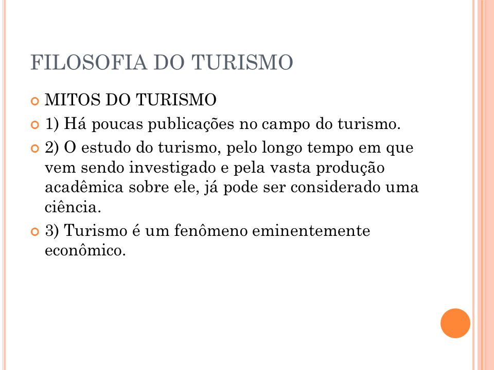 FILOSOFIA DO TURISMO MITOS DO TURISMO