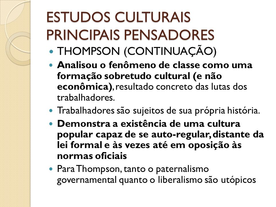 ESTUDOS CULTURAIS PRINCIPAIS PENSADORES