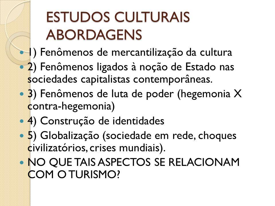 ESTUDOS CULTURAIS ABORDAGENS