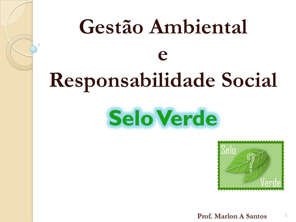Gestão Ambiental e Responsabilidade Social Selo Verde