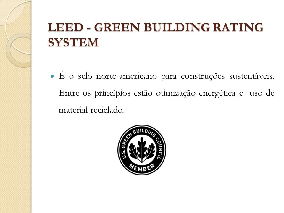 LEED - GREEN BUILDING RATING SYSTEM
