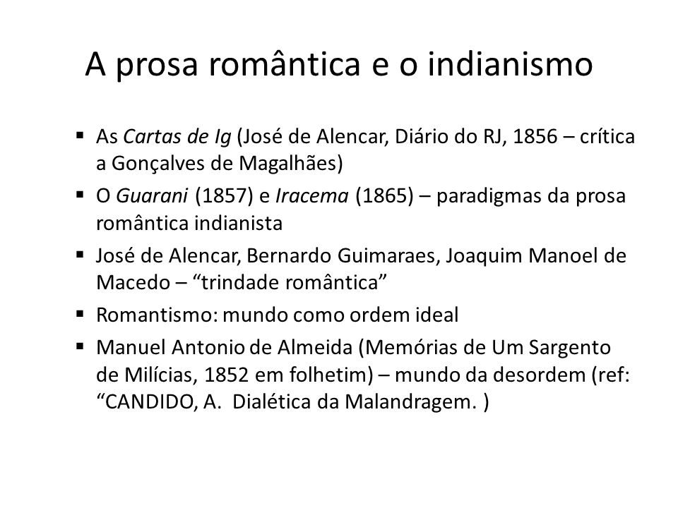A prosa romântica e o indianismo