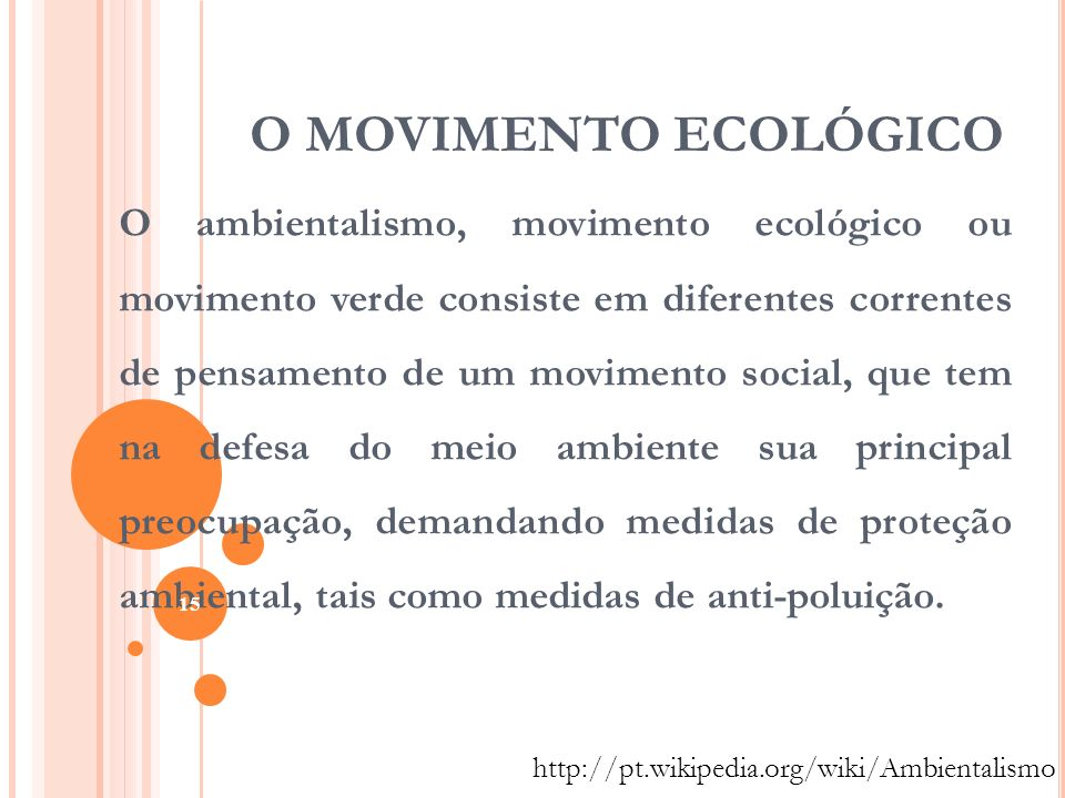 O MOVIMENTO ECOLÓGICO