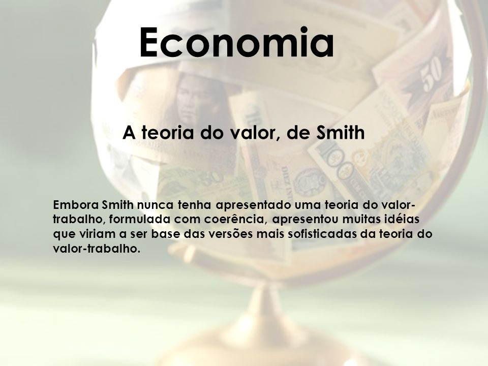 Economia A teoria do valor, de Smith