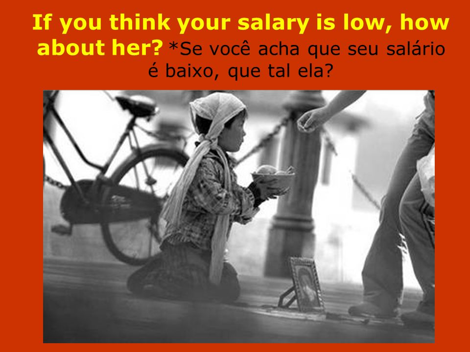If you think your salary is low, how about her