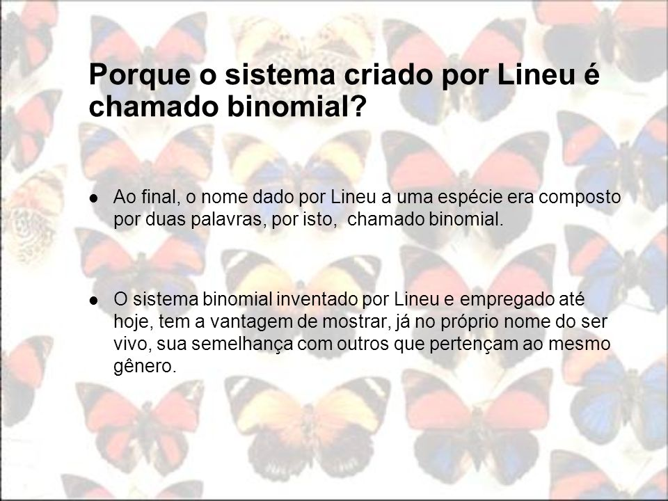 Porque o sistema criado por Lineu é chamado binomial