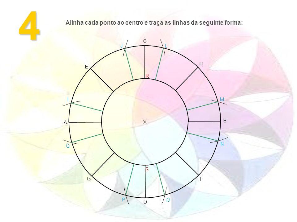 Alinha cada ponto ao centro e traça as linhas da seguinte forma: