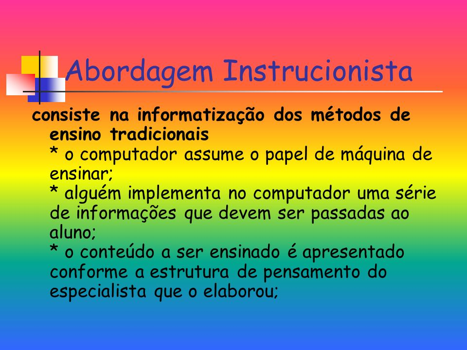 Abordagem Instrucionista