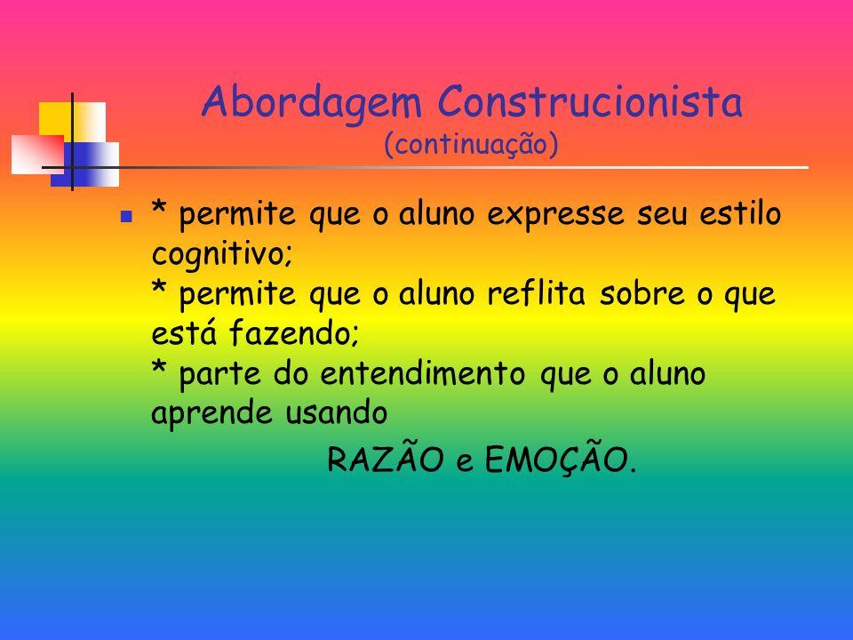 Abordagem Construcionista (continuação)