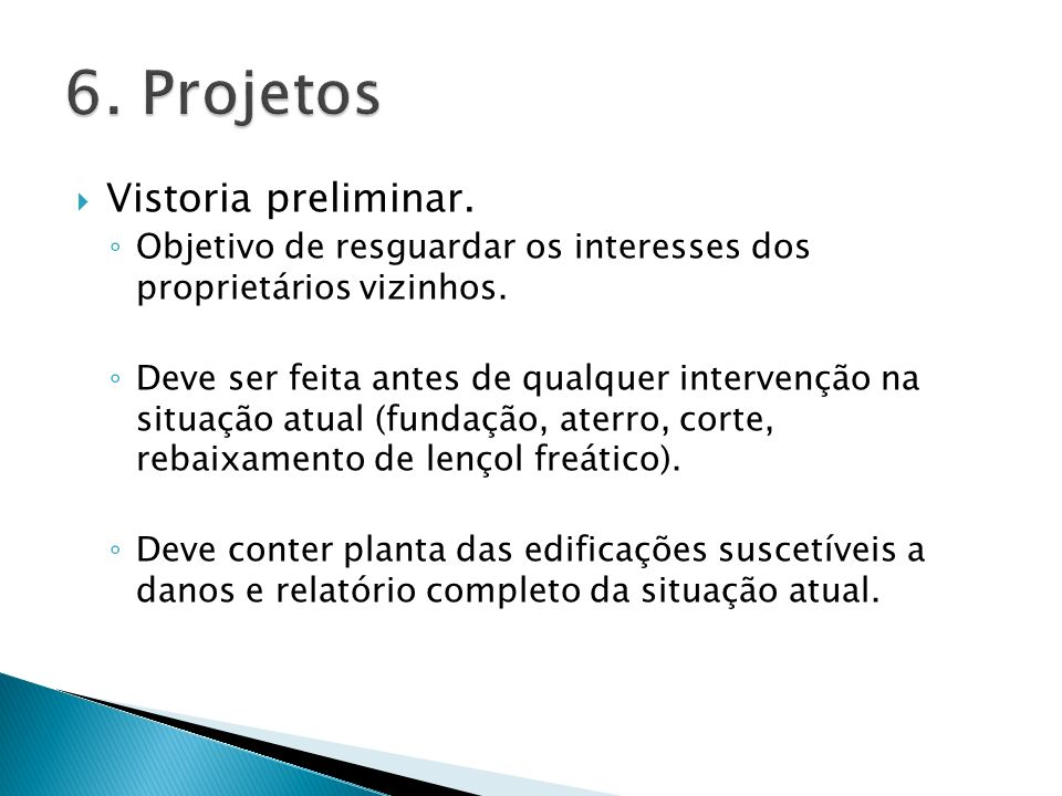 6. Projetos Vistoria preliminar.