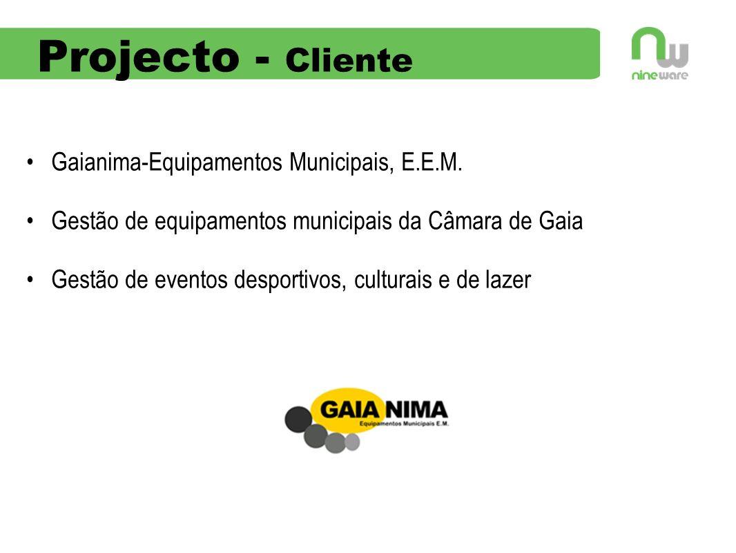 Projecto - Cliente Gaianima-Equipamentos Municipais, E.E.M.