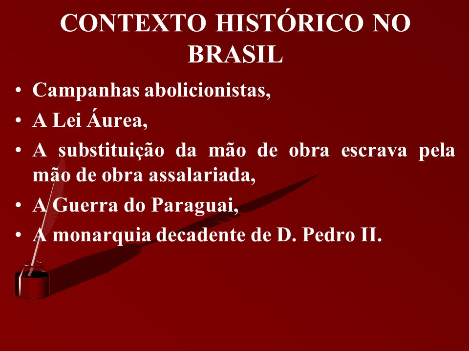 CONTEXTO HISTÓRICO NO BRASIL