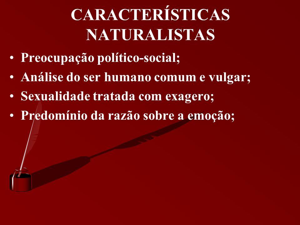 CARACTERÍSTICAS NATURALISTAS