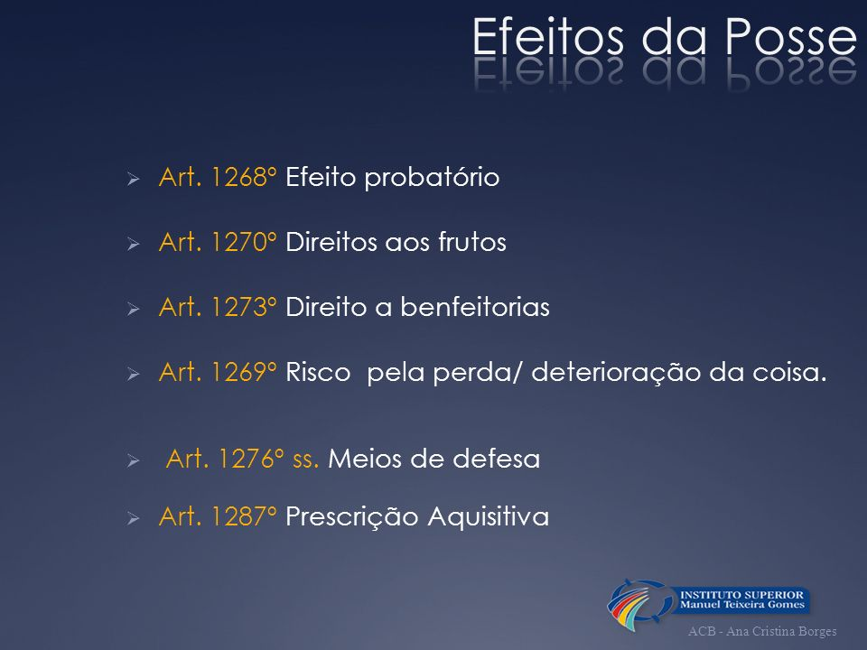 Efeitos da Posse Art. 1268º Efeito probatório
