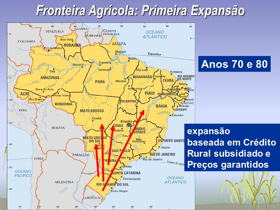 Fronteira Agrícola: Primeira Expansão