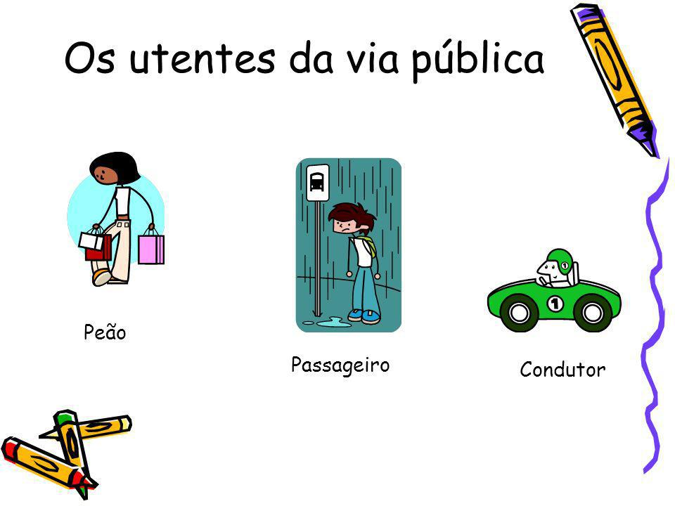 Os utentes da via pública