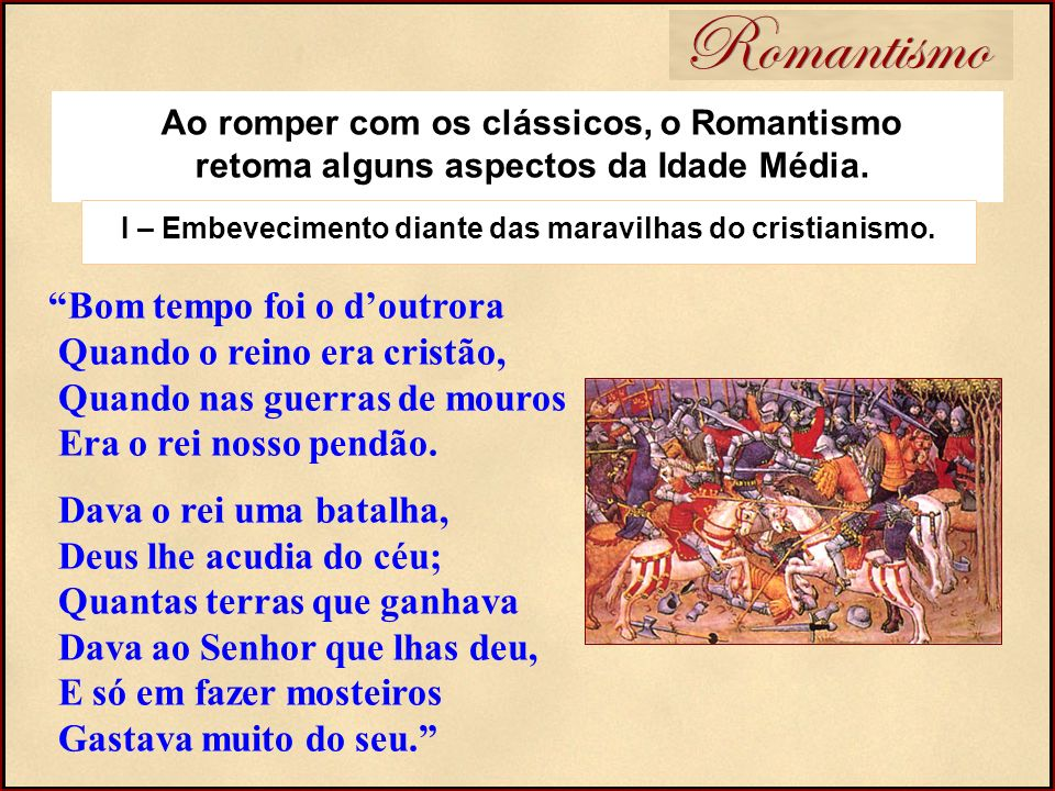 I – Embevecimento diante das maravilhas do cristianismo.