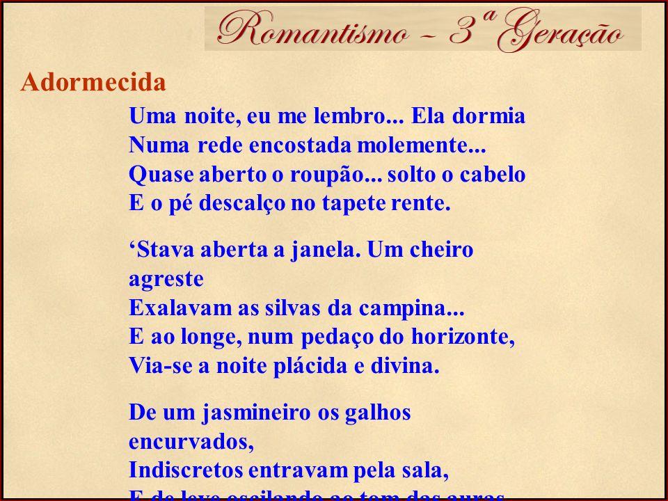 Romantismo – 3ª Geração Adormecida