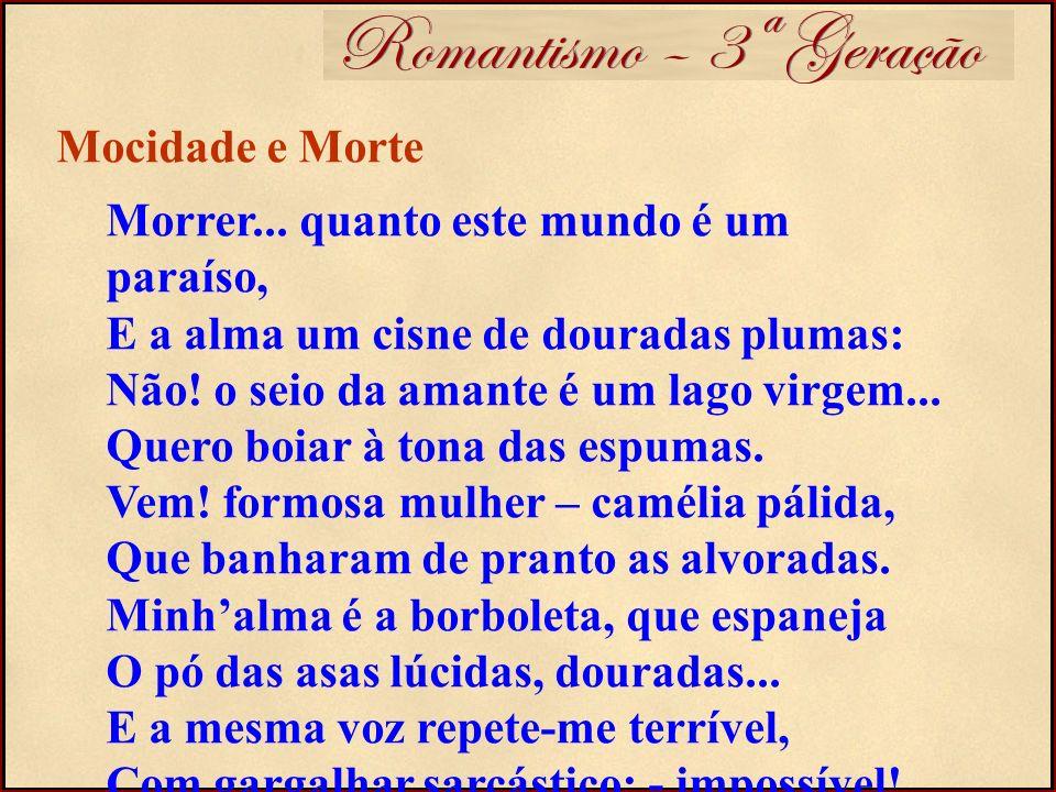 Romantismo – 3ª Geração Mocidade e Morte