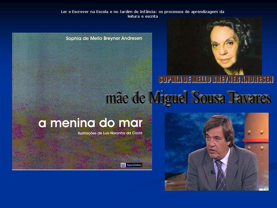 mãe de Miguel Sousa Tavares