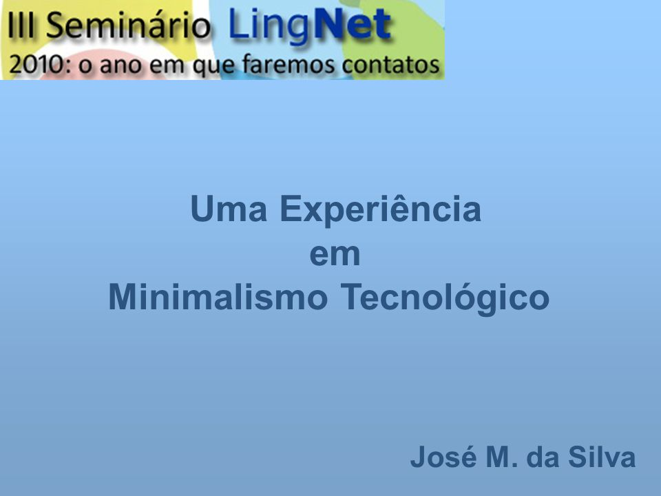 Minimalismo Tecnológico