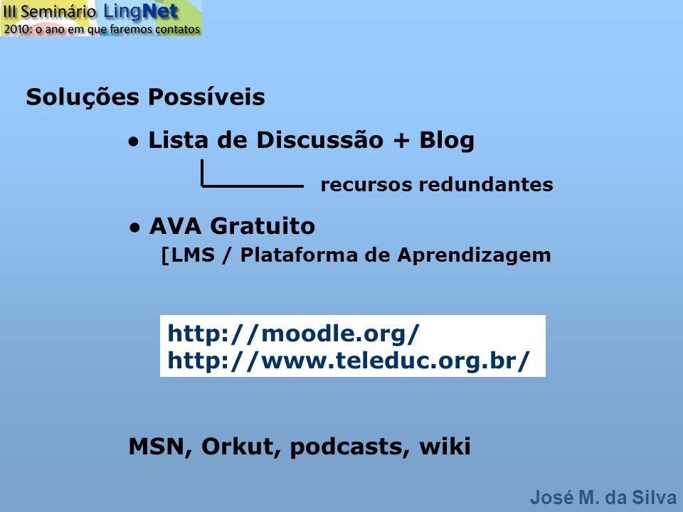 ● Lista de Discussão + Blog