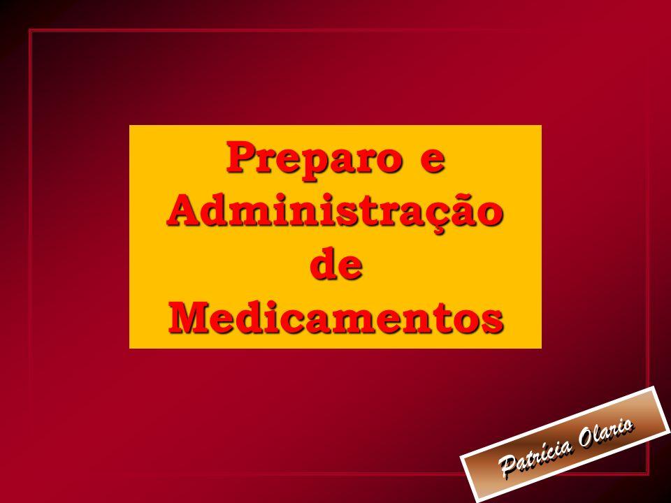 Preparo e Administração de