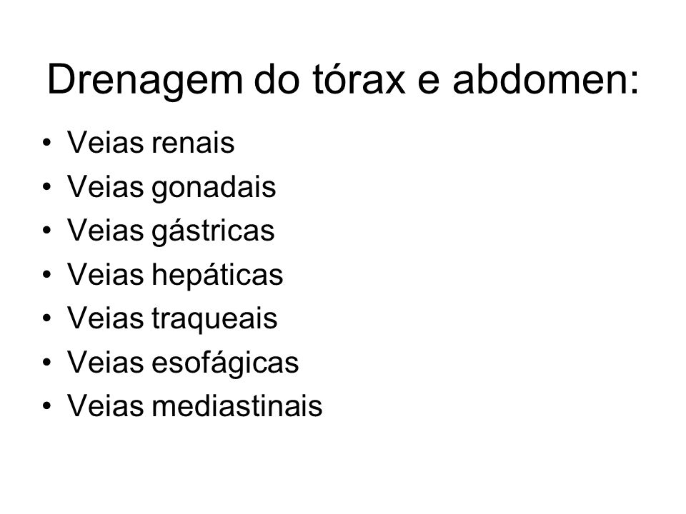 Drenagem do tórax e abdomen: