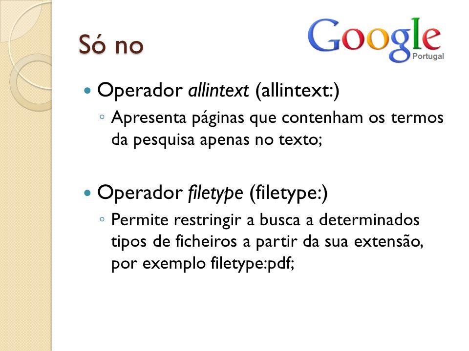 Só no Operador allintext (allintext:) Operador filetype (filetype:)
