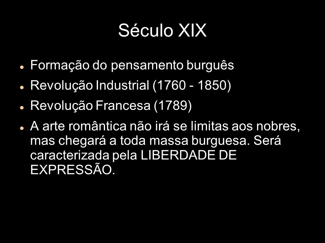Século XIX Formação do pensamento burguês
