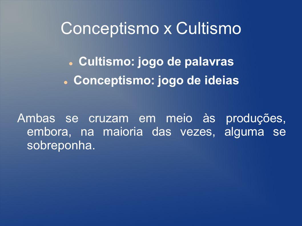 Conceptismo x Cultismo
