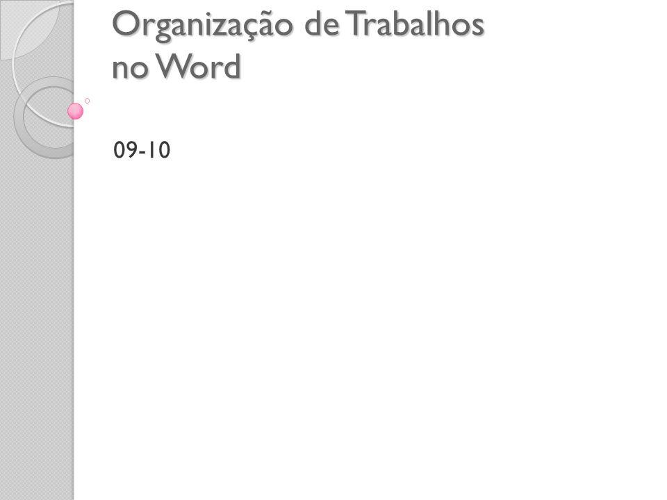 Organização de Trabalhos no Word