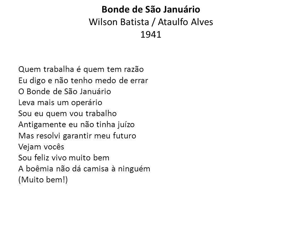 Bonde de São Januário Wilson Batista / Ataulfo Alves 1941